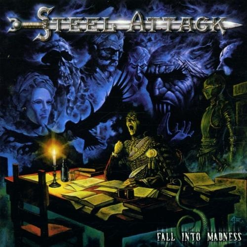 Steel Attack - Fall Into Madness 2001