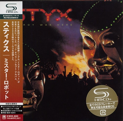 Styx - Kilroy Was Here 1983 (2009 Japanese Edition)