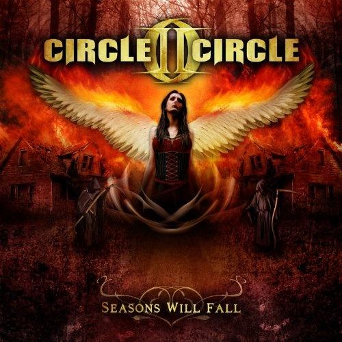 Circle II Circle - Seasons Will Fall 2013