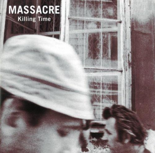 Massacre - Killing Time 1981/1993 Lossless