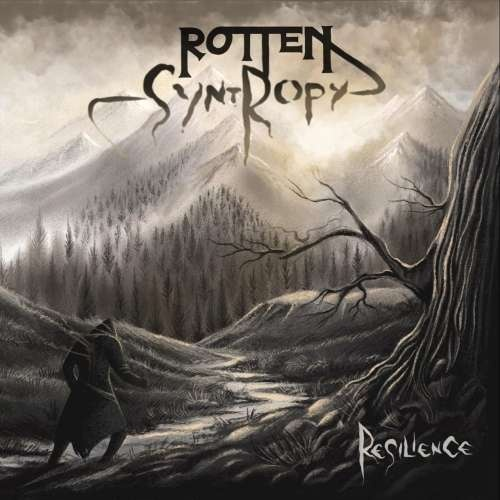 Rotten Syntropy - Resilience (2020)